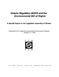 1996 Special Report: Ontario Regulation 482/95 and the Environmental Bill of Rights