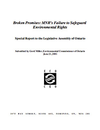 2001 Special Report: Broken Promises: MNR's Failure to Safeguard Environmental Rights