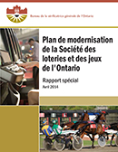 Special Report on Ontario Lottery and Gaming Corporation's Modernization Plan